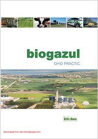 Biogazul GHID PRACTIC Producerea biogazului prin digestie anaerobă (AD) este considerată a fi tratamentul optim în cazul gunoiului animal, precum şi în acela al unei largi varietăţi de deşeuri organice pretabile acestui scop..