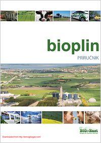 """bioplin PRIRUČNIK  Namjera ovog priručnika je dati smjernice """"Kako pristupiti"""", pružajući osnovne informacije o bioplinu proizvedenom procesom AD s fokusom na poljoprivredna bioplinska postrojenja te"""