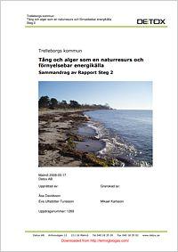 Tång och alger som en naturresurs och förnyelsebar energikälla (2) Rapporterne indeholder blandt andet interessante analyser over tungmetalindholdet i alger høstet ved Svenske kyster.